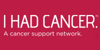 I Had Cancer   Our mission is to empower anyone who has been affected by cancer. We provide our members with the ability to connect and share personal experiences about cancer with others who really understand. Our community is 100% user-generated and engages all who are involved in an individual's cancer fight: the survivors, fighters, supporters and caregivers.