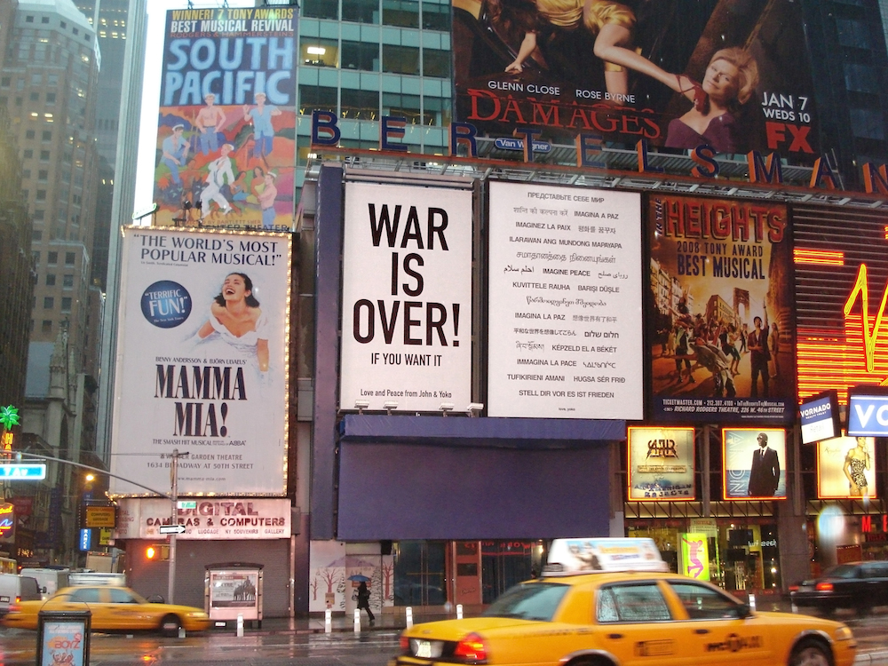 Yoko Ono, War Is Over and Imagine Peace billboards in Times Square, 2008. © Yoko Ono.