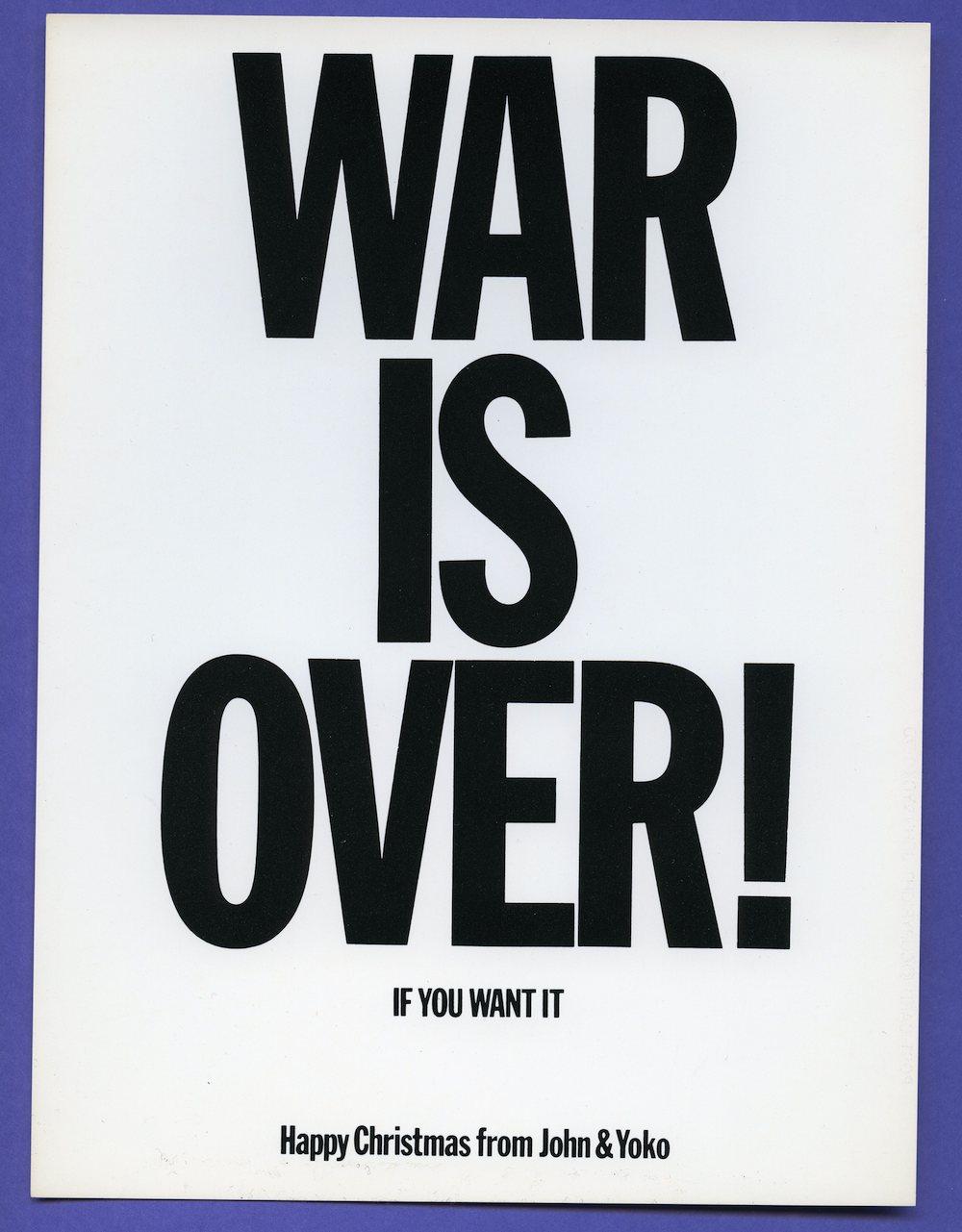Yoko Ono, Original WAR IS OVER poster, 1969. © Yoko Ono.
