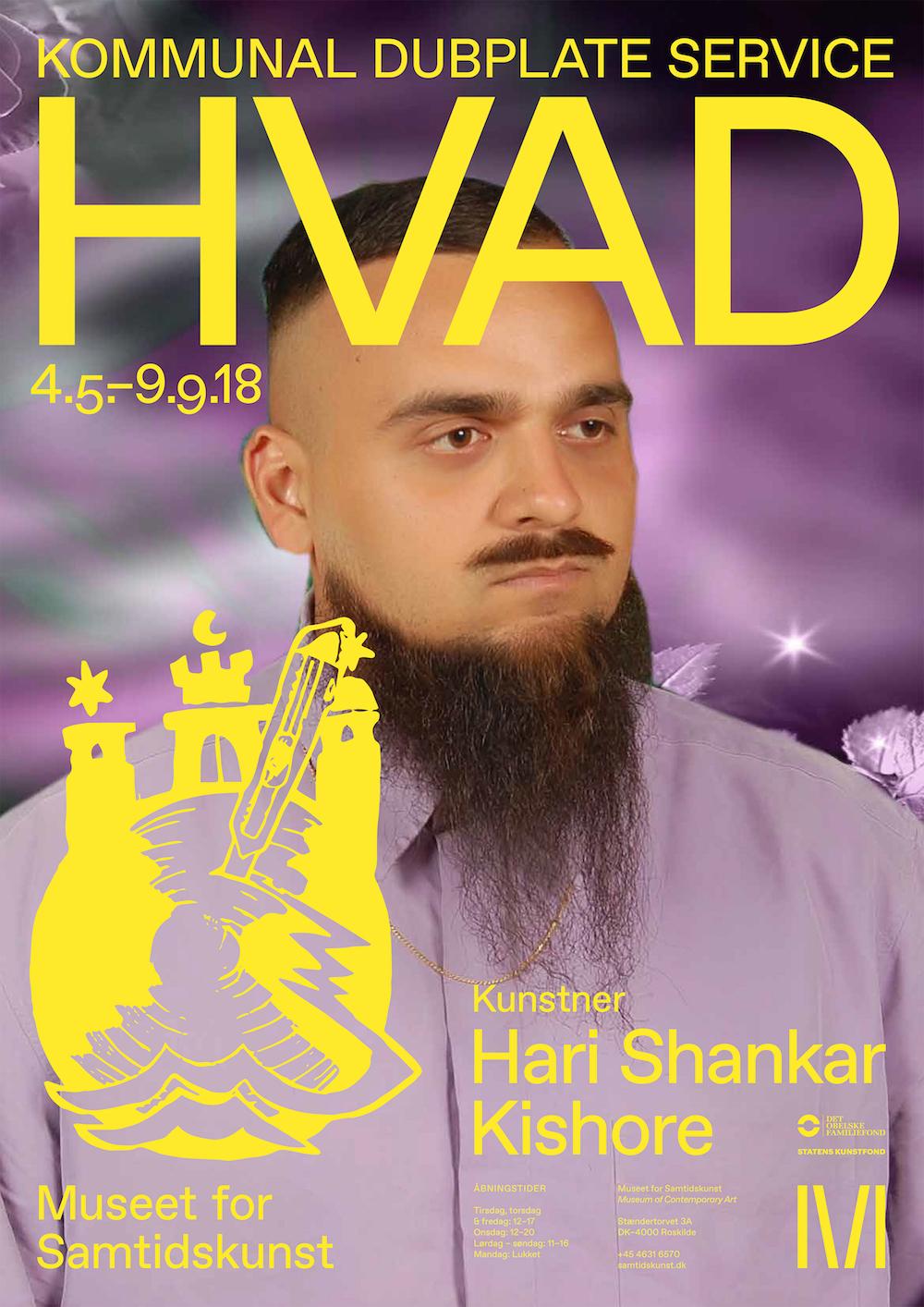 """Hari Shankar Kishore """"HVAD / Kommunal Dubplate Service."""" Udstillingsplakat designet af Studio Atlant."""