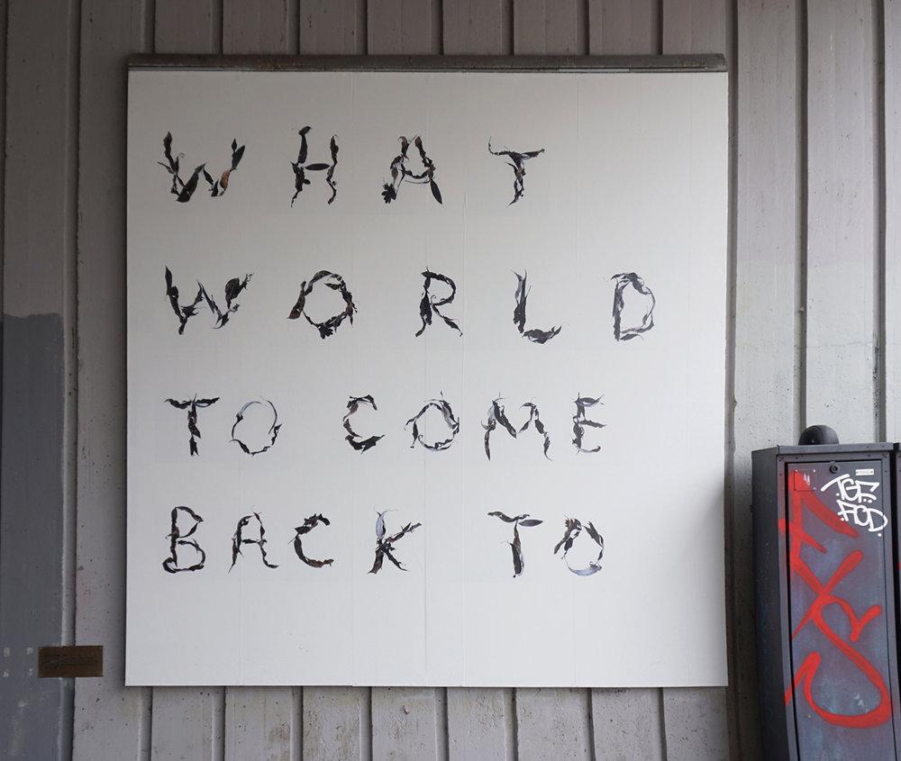 "Kristian Byskov ""Hvilken verden at vende tilbage til,"" 2018 (billboard). Foto: Margarita del Carmen."
