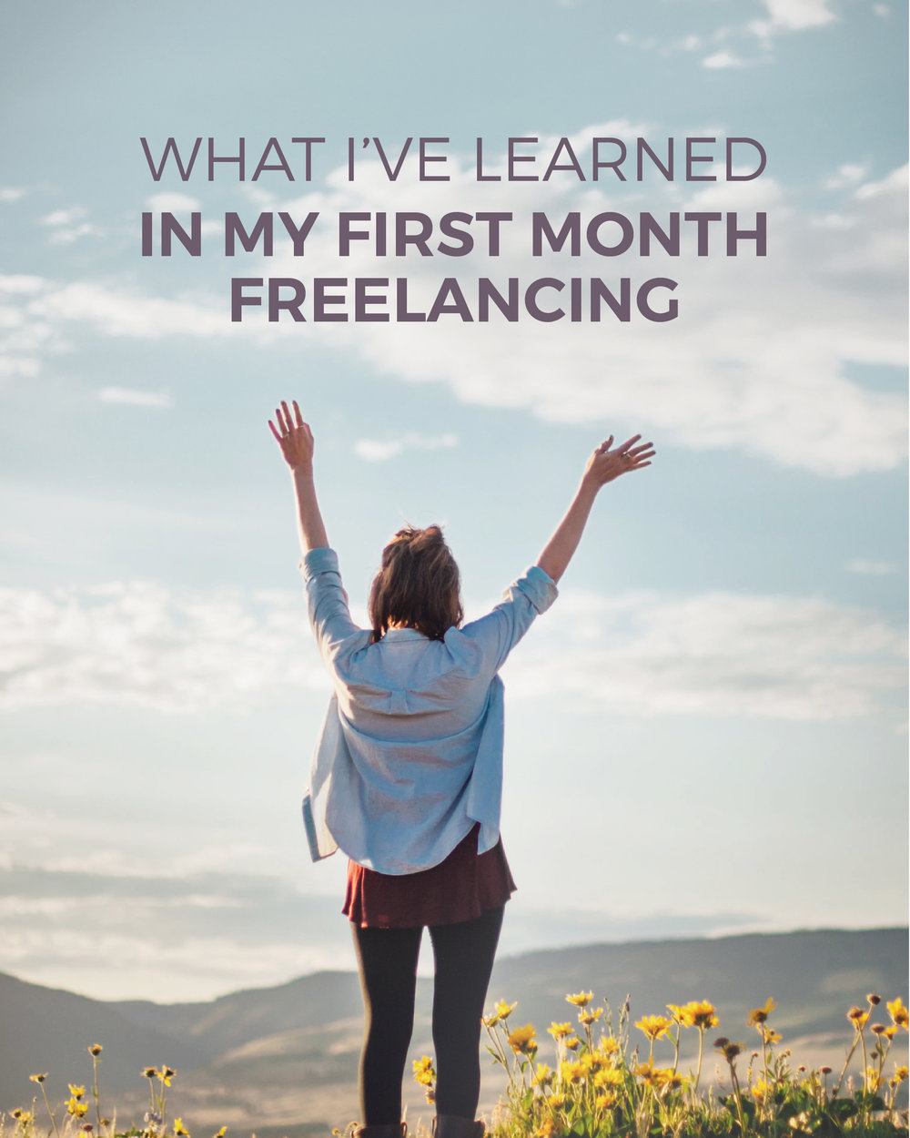What-I-learned-in-my-first-month-freelancing.jpg