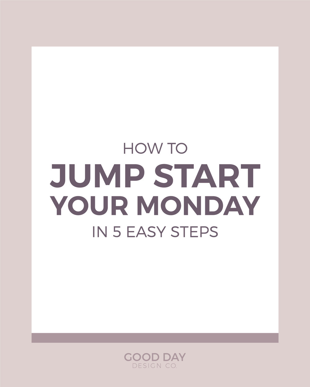 How to Jump Start Your Monday in 5 Easy Steps