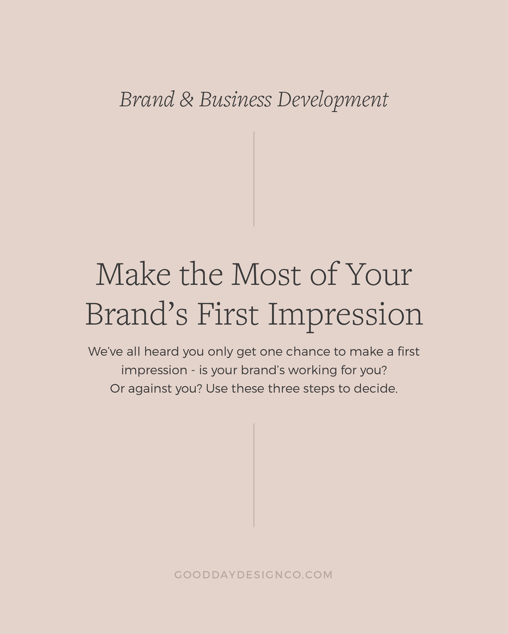 Good Day Design Co Make the Most of Your Brand's First Impression-12.jpg