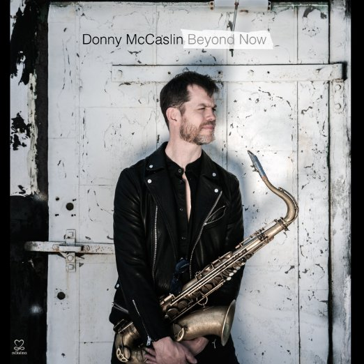 DONNY MCCASLIN / BEYOND NOW