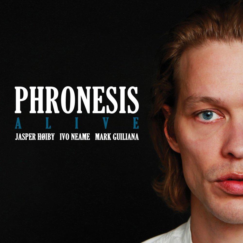 PHRONESIS / ALIVE