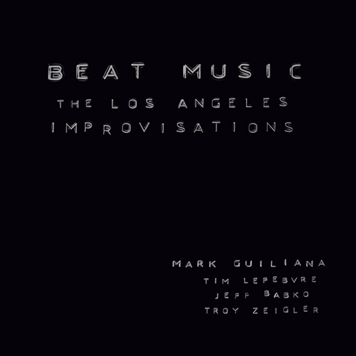MARK GUILIANA'S BEAT MUSIC -
