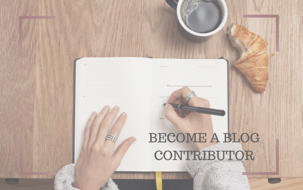 BECOME A BLOG CONTRIBUTOR.png