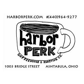 Harbor Perk - 1003 Bridge Street * (440) 964-9277Independent coffeehouse and roasting company in the Historic Ashtabula Harbor. Our coffee is roasted and brewed fresh daily along with fine crafted espresso, lattes, cappuccinos served your way. Fruit smoothies and locally baked goods are also a hit.