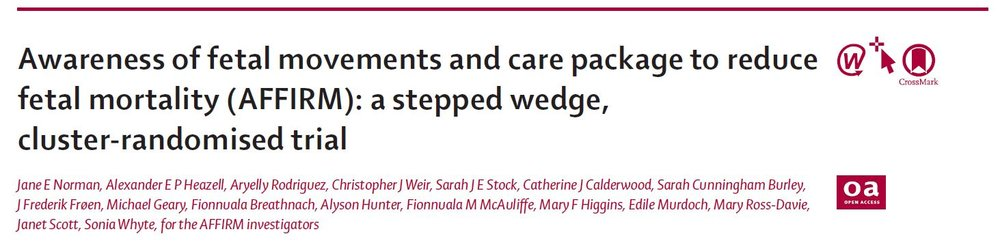 Awareness of fetal movements and care package to reduce fetal mortality (AFFIRM): a stepped wedge, cluster-randomized trial