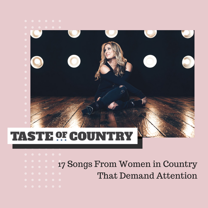 17 Songs From Women in Country That Demand Attention_.png