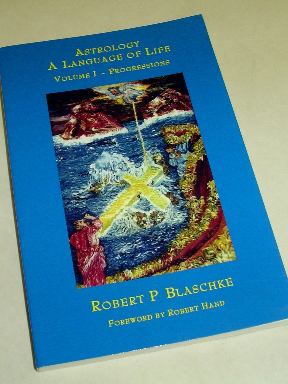 Astrology: A Language of Life - Part 1 - Progressions  By Robert P. Blaschke  $35  This foundational book on astrology helps you understand secondary, tertiary, and minor progressions. This book will be a reference standard for generations.   Read More on eBay