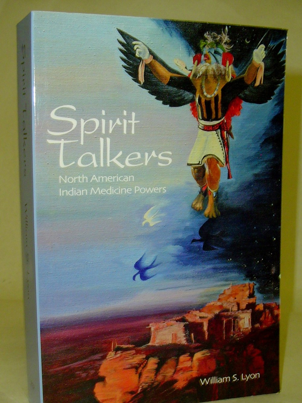 Spirit Talkers: North American Indian Medicine Powers  By William S. Lyon  $20  Anthropologist William Lyon covers a wide range of medicine powers and how they are activated. Based on thirty years of research on North American Indian shamanism, this is one of the most interesting books on North American Indians.   Read more on eBay