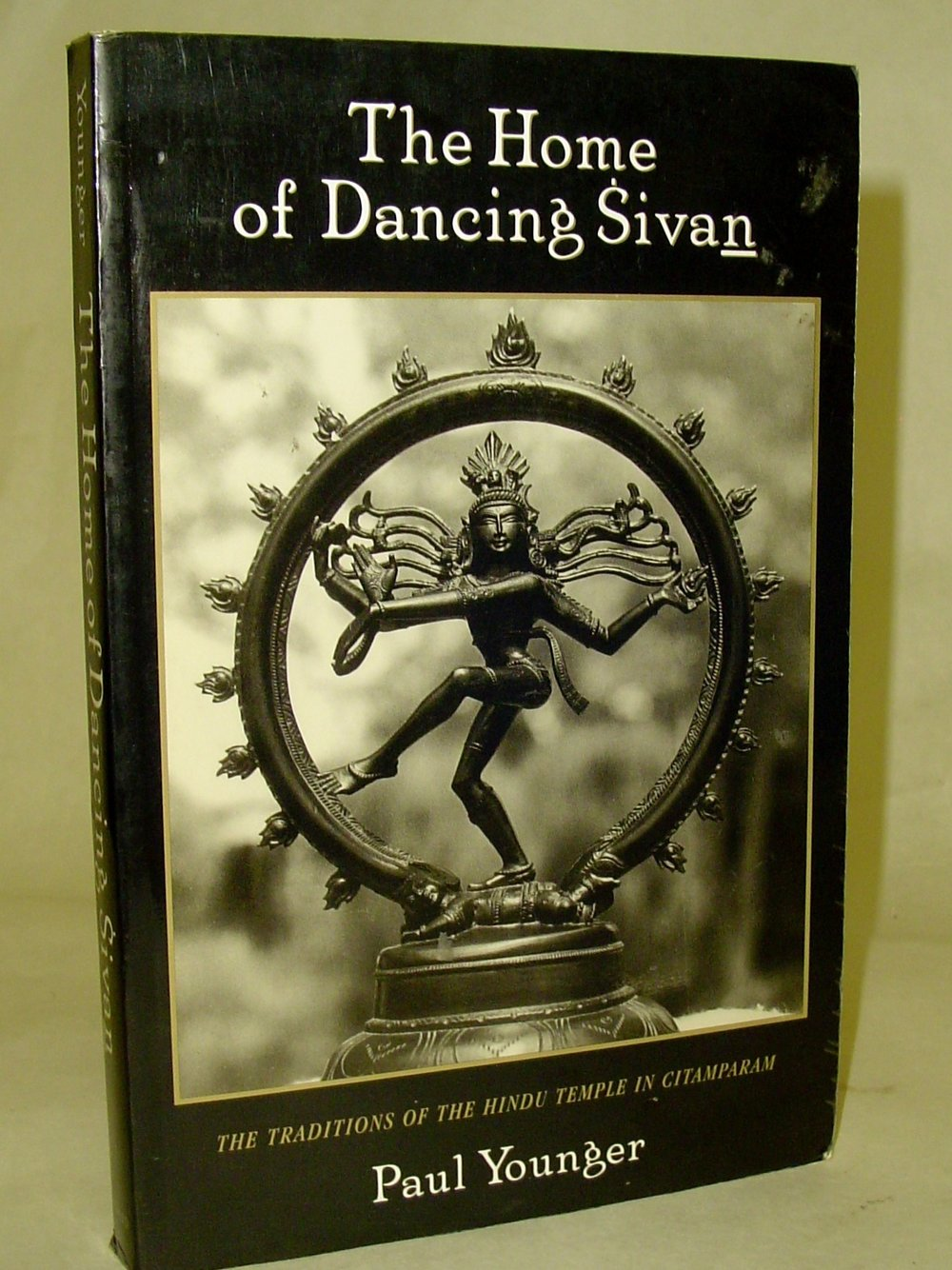 The Home of the Dancing Siva: Traditions of the Hindu Temple in Citamparam  By Paul Younger  $25  An inquiry into the traditions of the Citamparam temple in South India, the only Hindu temple where the image of Sivan as Natarajan, the dancer, is the central focus of worship.   Read more on eBay