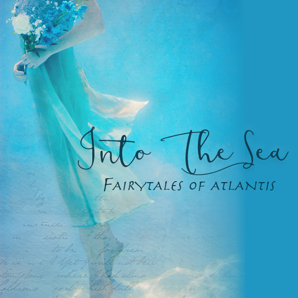 into the sea fairytales of atlantis.jpg