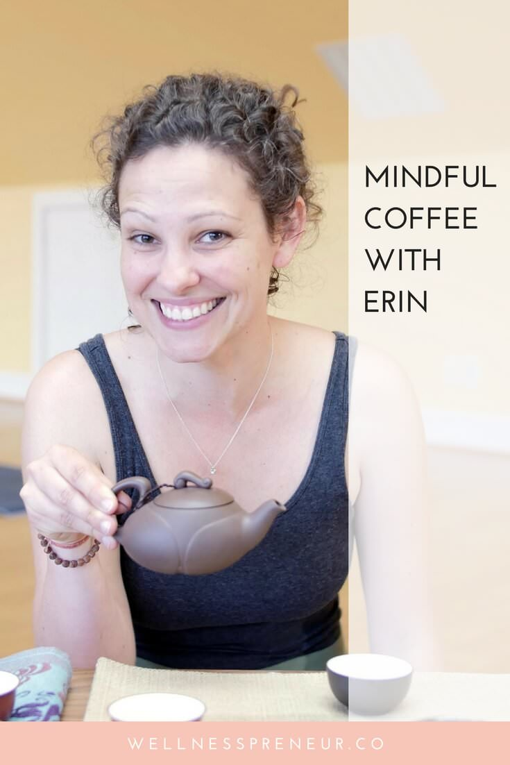 Mindful+coffee+with+Erin+Henshaw.jpg
