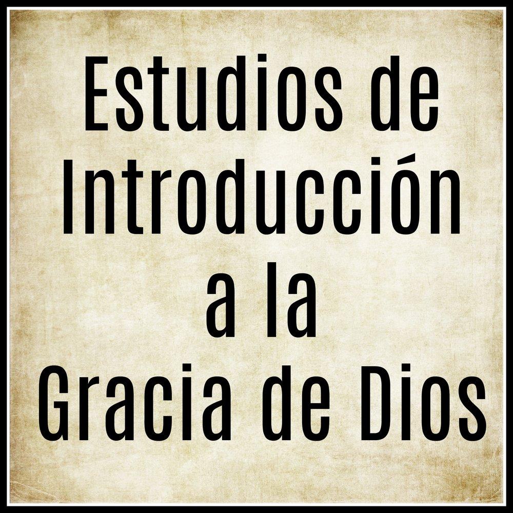 Estudios de Introducción a la Gracia de Dios.jpg