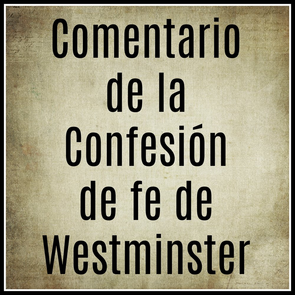 MobilComentario de la Confesión de fe de Westminstere Image.jpg