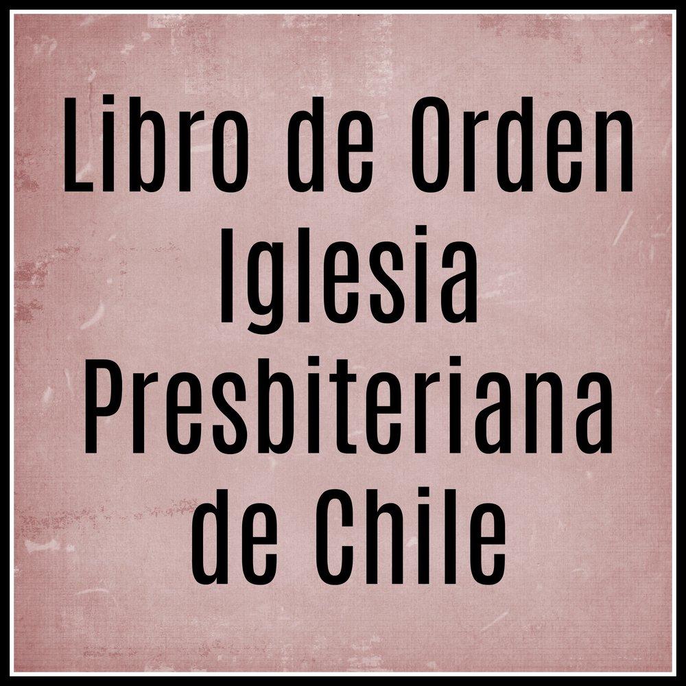 Libro de Orden Iglesia Presbiteriana de Chile.jpg
