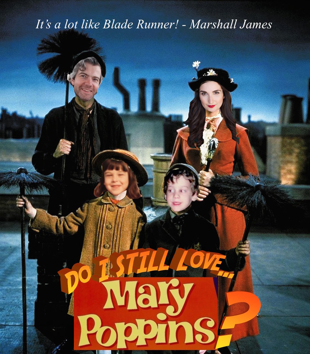 Do I Still Love Mary Poppins