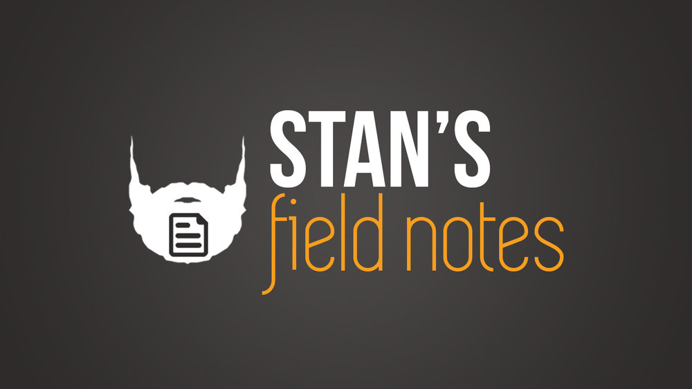 """""""Stan's Field Notes"""" will give your inbox something to look forward to.  Click to get started ."""