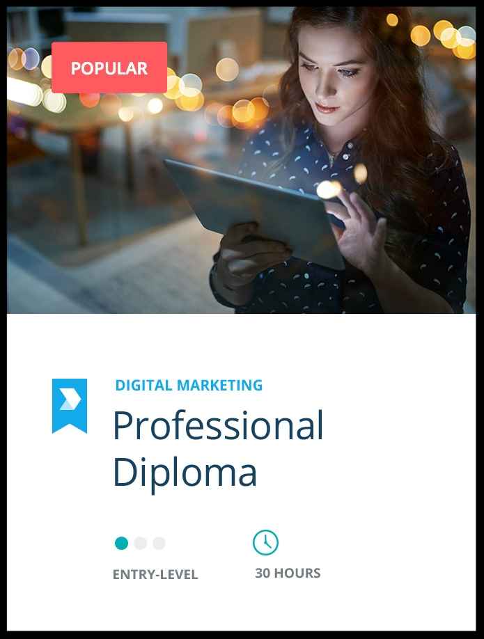 Become a  Certified Digital Marketing Professional  through this professional diploma.