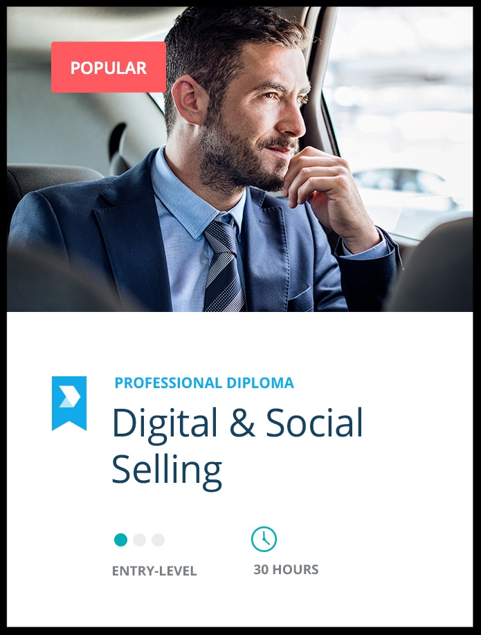 Become a  Certified Digital & Social Sales Professional  through this professional diploma.