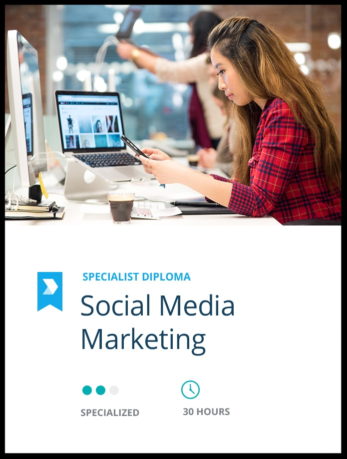 Become a  Certified Social Media Marketing Specialist  through this specialised diploma.