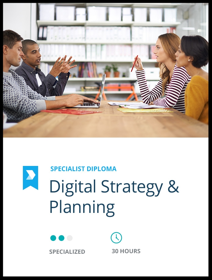 Become a  Certified Digital Strategy & Planning Professional  through this specialised diploma.