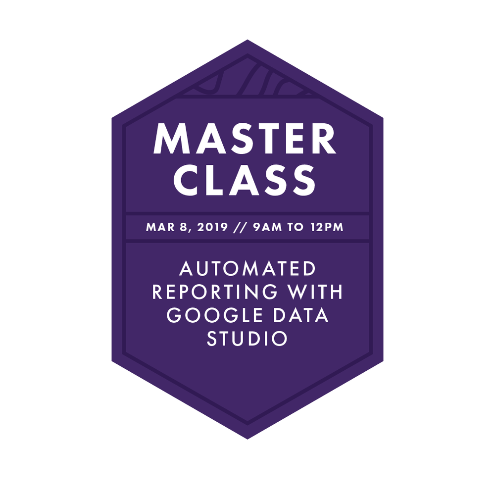 Master Class: Google Data Studio - 3-hour master class // breakfast, lunch & snacks provided // Bluetrain inc.master classes are available exclusively to imedia attendees.