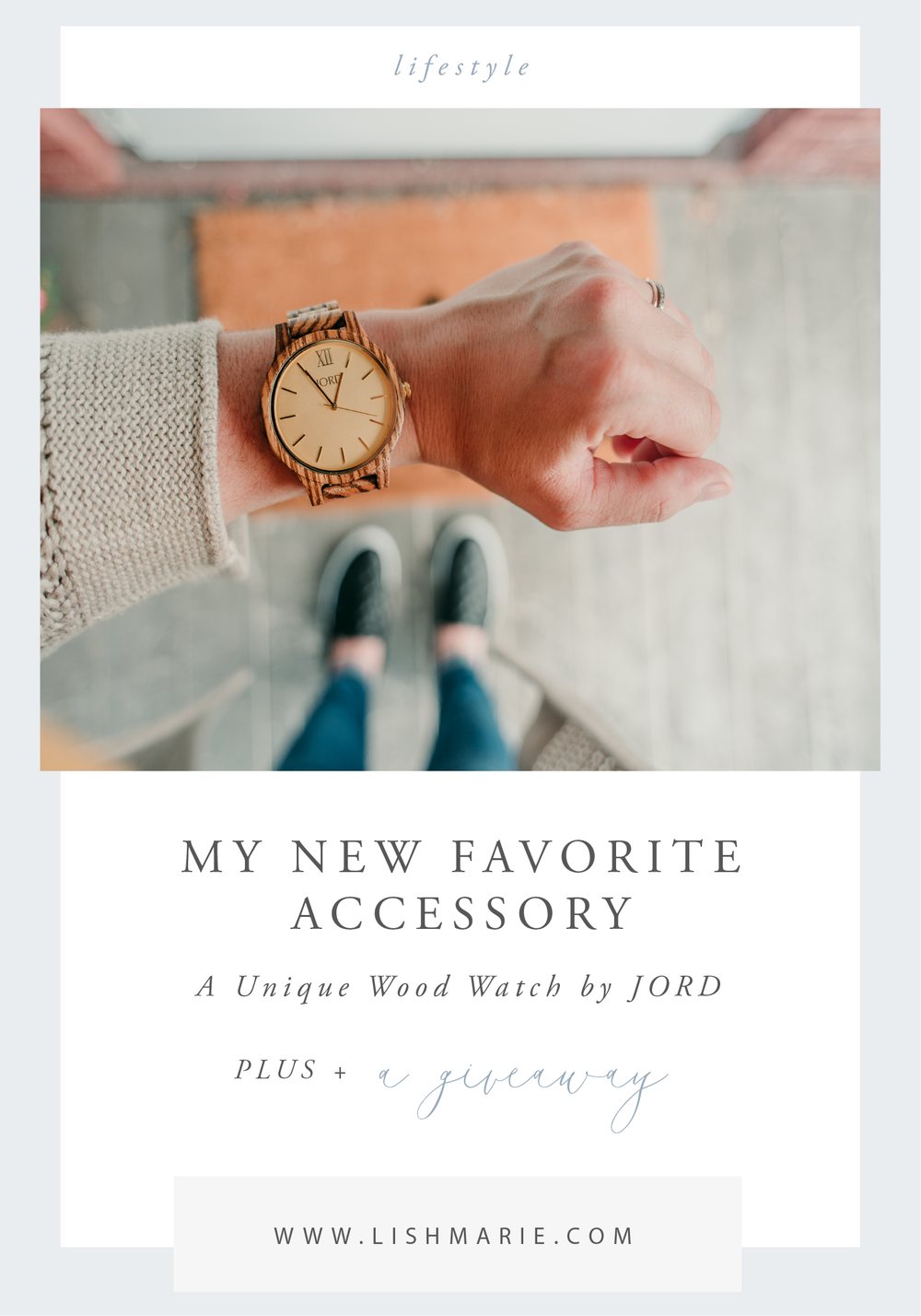 LMP | BLOG | LIFESTYLE | LISH MARIE PHOTOGRAPHY | GIVEAWAY | WISCONSIN | CHICAGO | WATCH | JORD | PINTEREST | BLOGGER