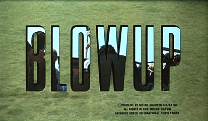 Blow-Up  Credit sequence.