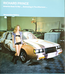 Cover to  Richard Prince: America Goes to War...Swiming in the Afternoon...Untitled  (Blonde With Car)