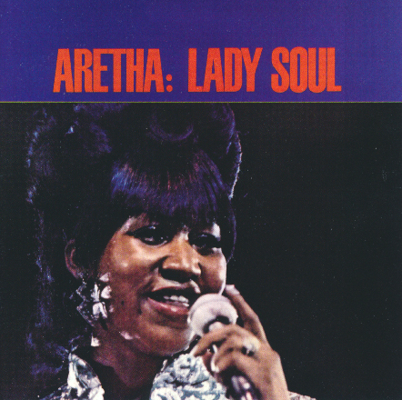 Aretha Franklin:  Lady Soul  1968
