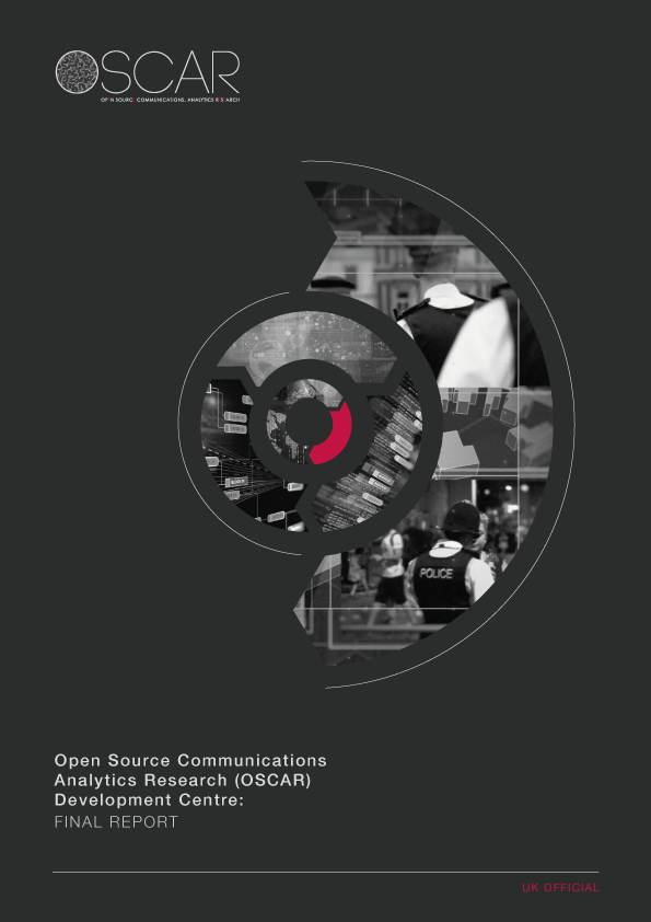 Open Source Communications Analytics Research (OSCAR) Development Centre Final Report -