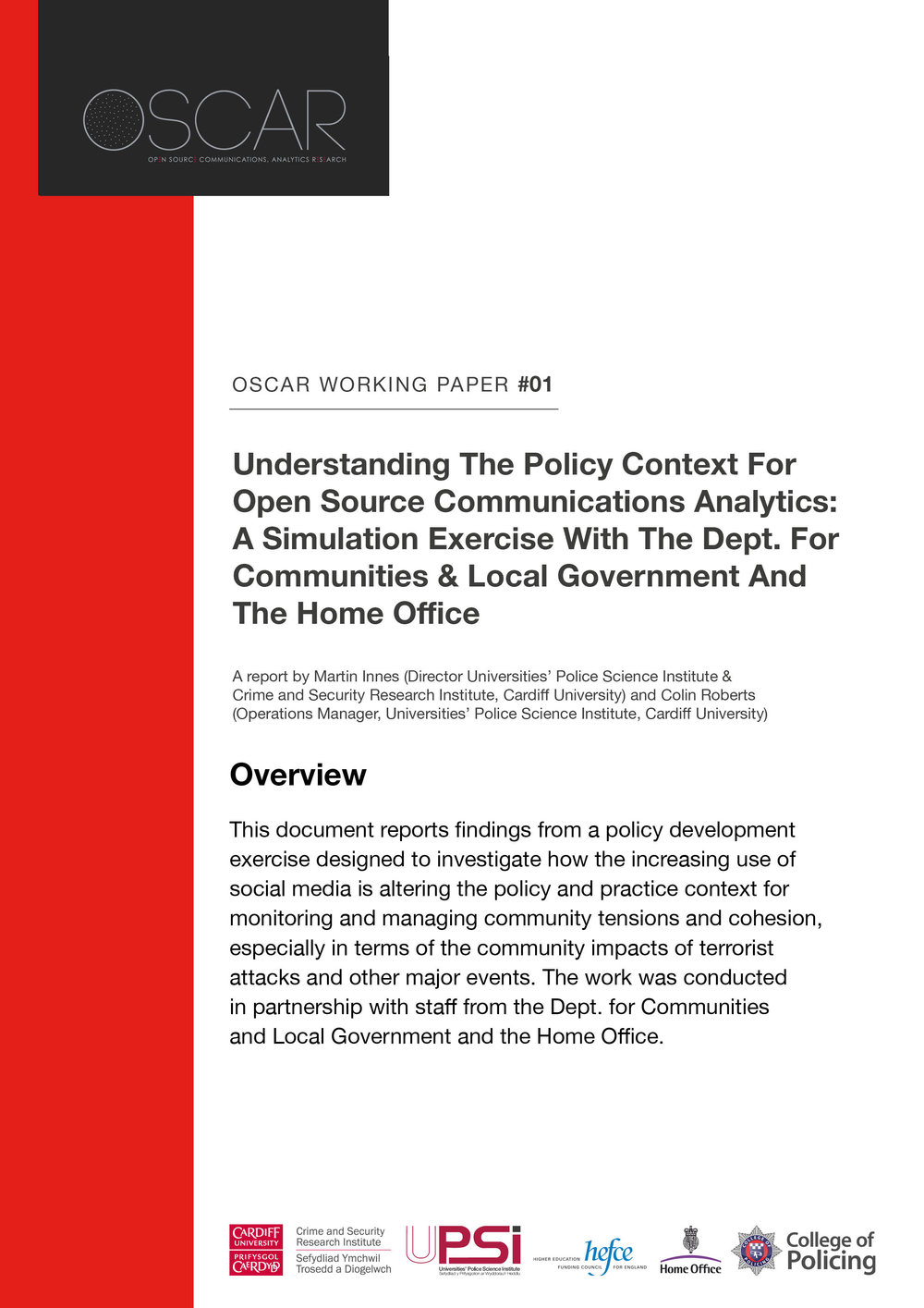 OSCAR Working Paper 1: Understanding The Policy Context For Open Source Communications Analytics: A Simulation Exercise With The Dept. For Communities & Local Government And The Home Office -