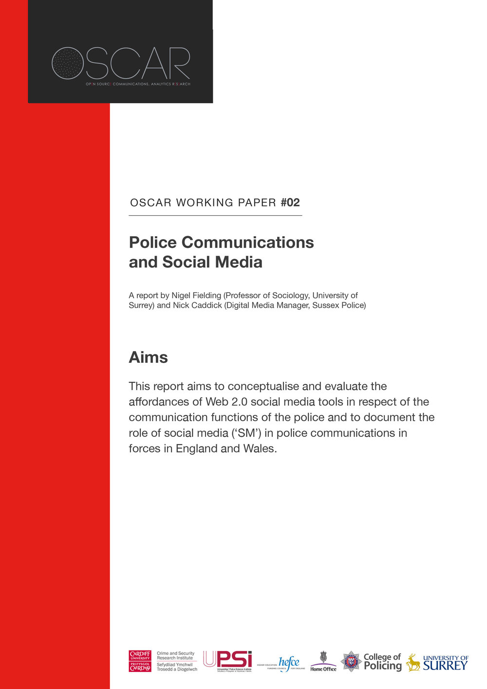 OSCAR Working Paper 2: Police Communications and Social Media -