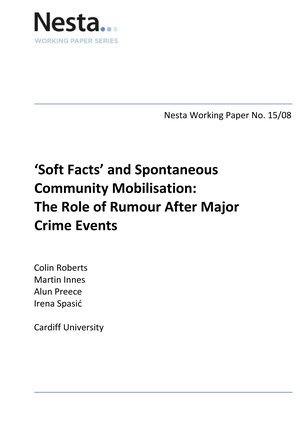 'Soft Facts' and Spontaneous Community Mobilisation:The Role of Rumour After Major Crime Events -