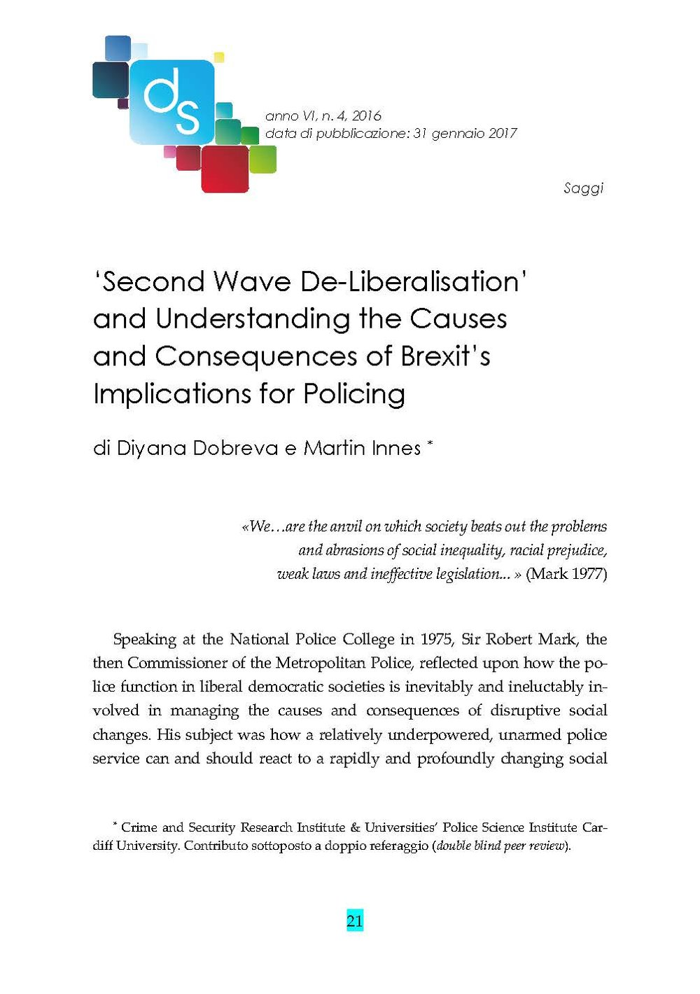 'Second Wave De-Liberalisation'and Understanding the Causesand Consequences of Brexit'sImplications for Policing -