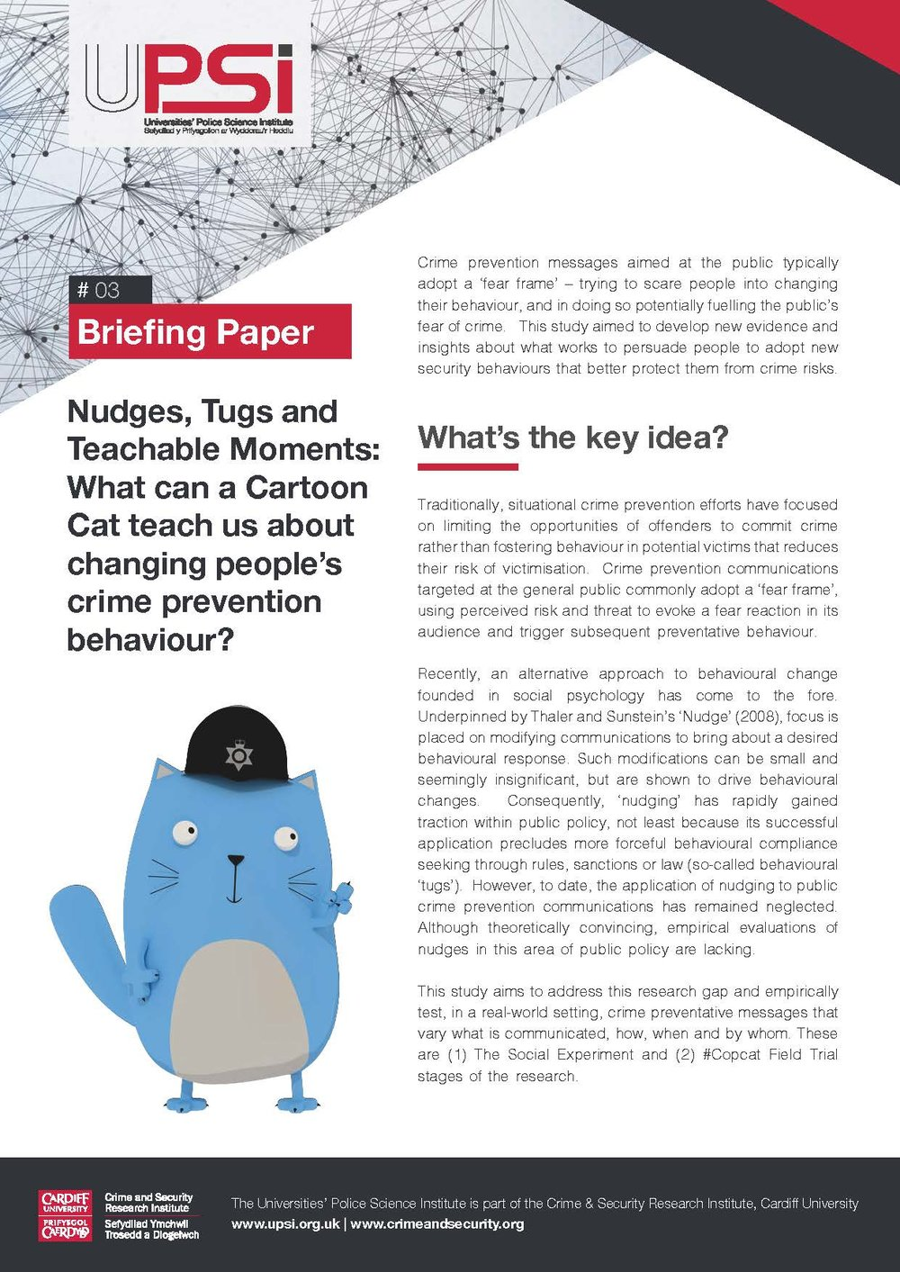 Nudges, Tugs andTeachable Moments:What can a CartoonCat teach us aboutchanging people'scrime preventionbehaviour? -