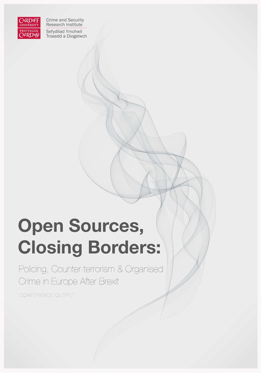 Open Sources, Closing Borders: Policing, Counter-terrorism and Organised Crime in Europe After Brexit -