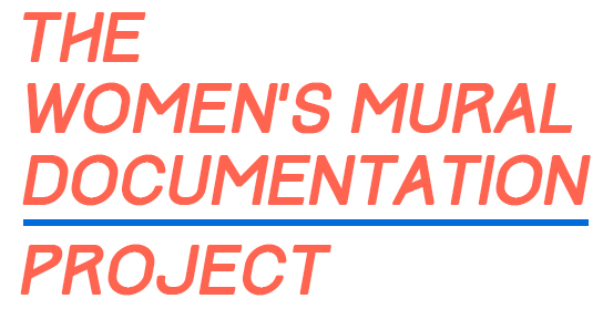 The Womens Mural Documentation Project