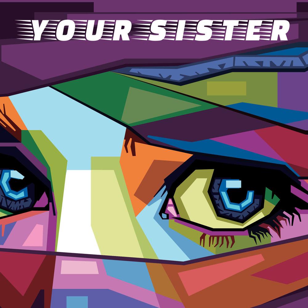 ARTWORK - Your Sister Top 2000x2000.jpg