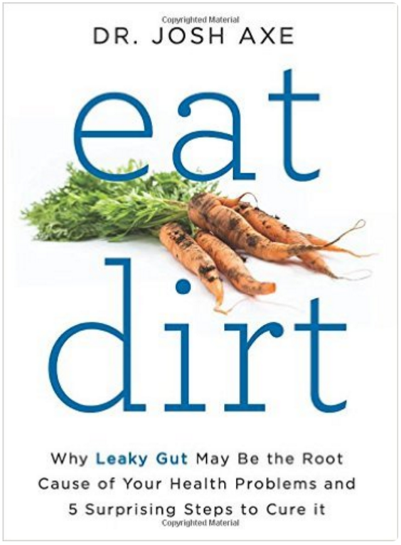 Eat Dirt by Dr. Josh Axe