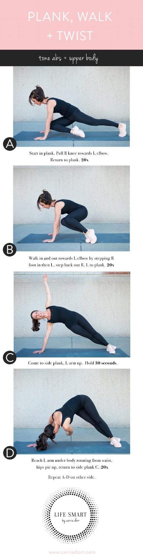 Plank, Walk + Twist — LIFE SMART by Carrie Dorr