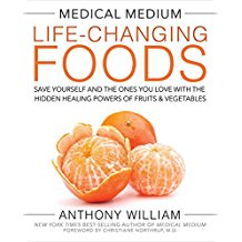 Medical Medium- Life-Changing Foods by Anthony William