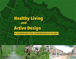 Healthy Living and Active Design Scorecard for Urban and Suburban areas - Photo Credit: http://www.cedarcreekplanners.com
