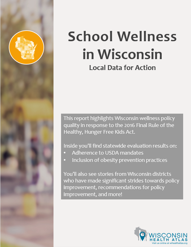 Cover of the School Wellness in Wisconsin: Local Data for Action 2019 Report
