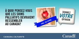 #SoinsPalliatifs - À quoi pensez-vous que les #SoinsPalliatifs devraient ressembler au Canada? SantéCanada lance une nouvelle consultation publique, et nous voulons connaître votre opinion. Pour en savoir plus: