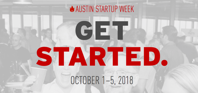 Austin Startup Week - Learn More ->